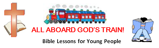 All Aboard God's Train - Bible Lessons for Young People